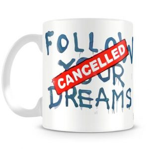 Banksy Follow Your Dreams coffee Mug