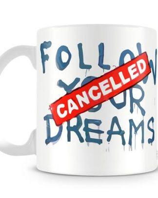 Banksy Follow Your Dreams coffee Mug
