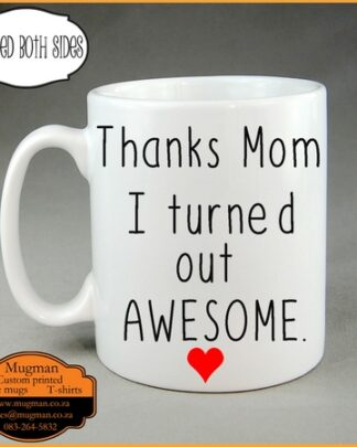 Thanks mom coffee mug mothers day gift