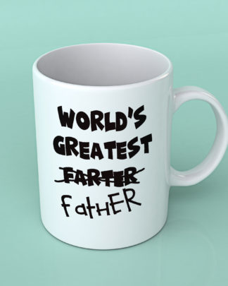 World's greatest Farter Father coffee mug