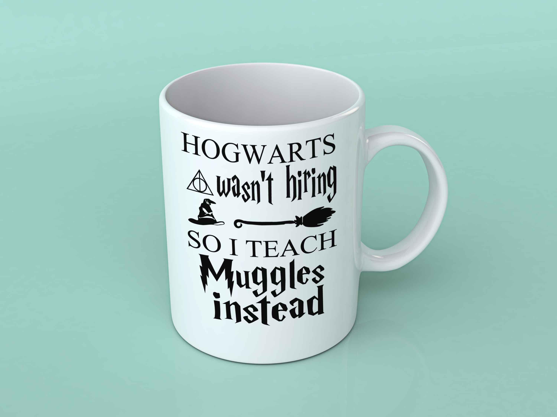 Mug Potter Hiring Harry Coffee Wasn't Hogwarts TXiuOPkZ