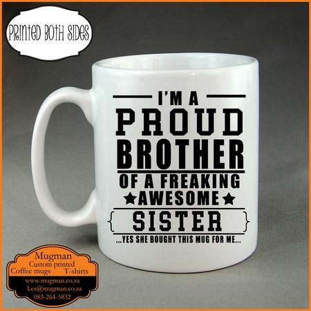I M The Proud Brother Of A Awesome Sister Coffee Mug Mugman