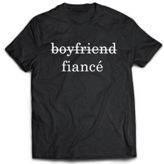 Boyfriend fiancé unisex tshirt