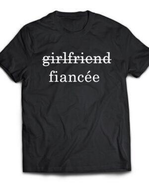 Girlfriend fiancée unisex tshirt