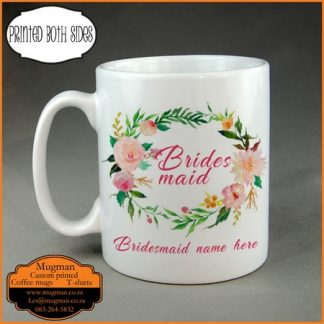 Bridesmaid custom printed coffee mug