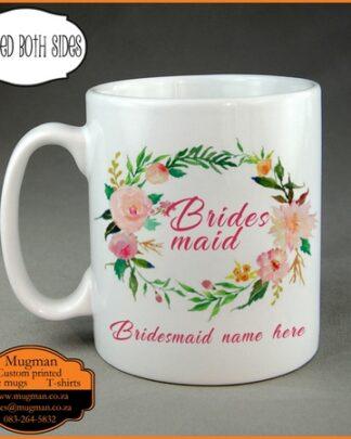 Bridesmaid custom printed coffee mug