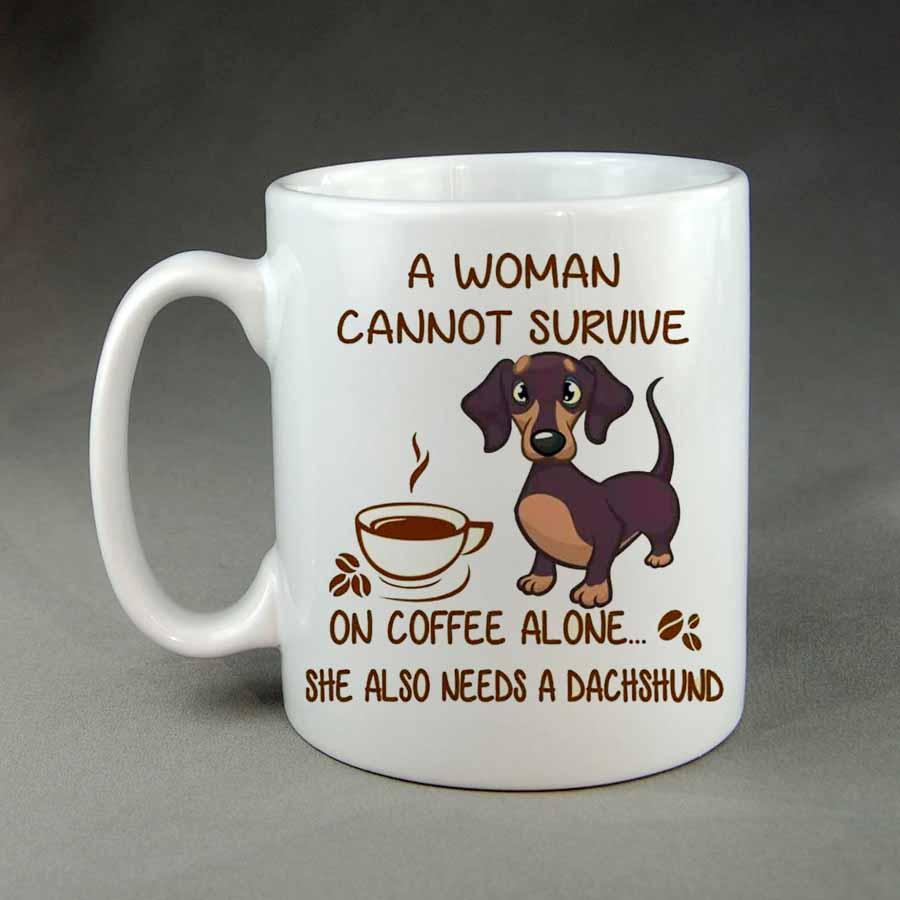 A woman cannot survive on coffee alone coffee mug