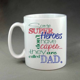 Some super heroes don't have capes coffee mug