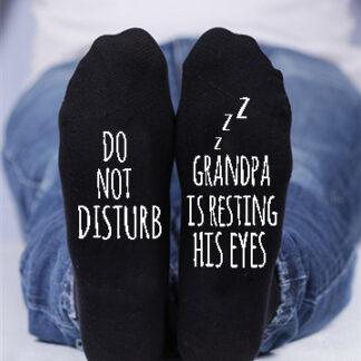 Do not disturb , Grandpa is resting his eyes custom socks