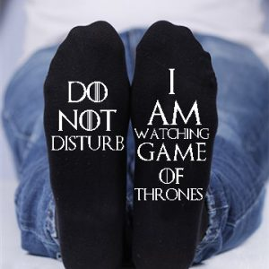 Do not disturb, I am watching game of thrones custom socks