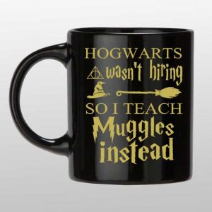 Hogwarts wasn't hiring Black and Gold custom mug