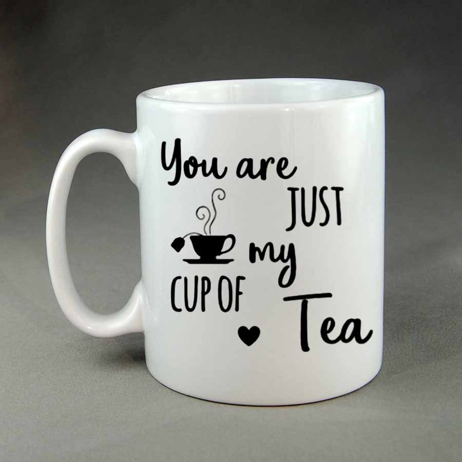 you are just my cup of tea custom coffee mug mugman. Black Bedroom Furniture Sets. Home Design Ideas