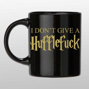 I don't give a Hufflefuck custom coffee mug
