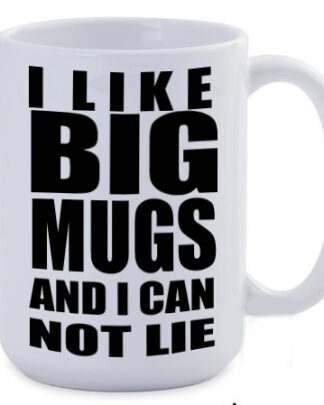 I like big mugs and I cannot lie jumbo mug