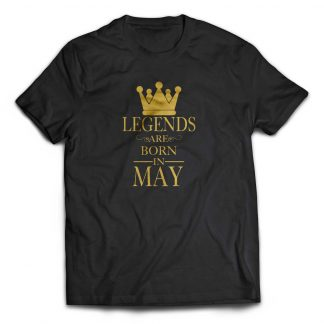 Legends are born in May Cotton Tshirt