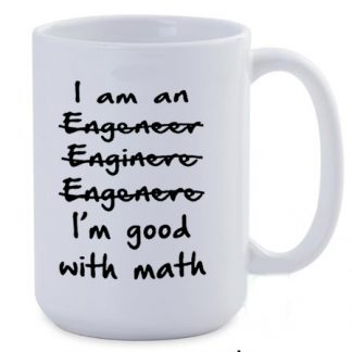 I am an engineer wrong spelling jumbo coffee mug