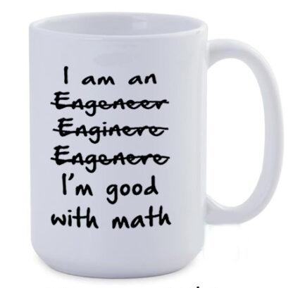 I am an engineer wrong spelling jumbo coffee mug
