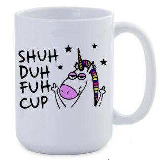 Shuh duh fuh cup jumbo coffee mug