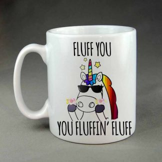 fluff you you fluffin fluff unicorn coffee mug
