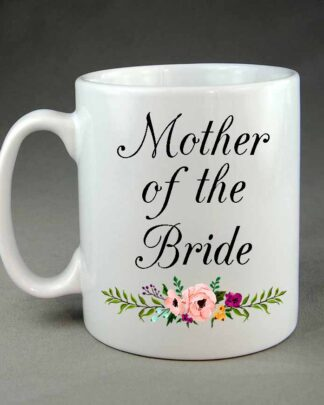 Wedding mug Mother of the Bride