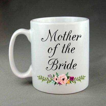 Wedding mug Mother of the Bride