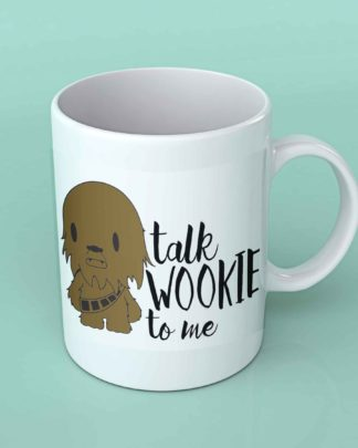 Talk Wookie to me Coffee mug