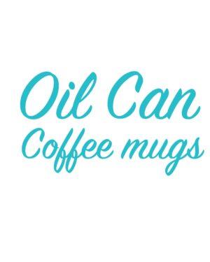 Oil can Coffee mugs