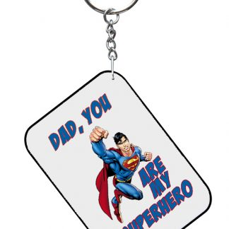 Dad , You are my super hero key ring