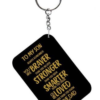 To my son always remember key ring black