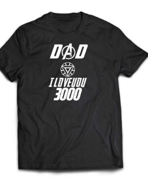 Dad I love you 3000 Cotton T-shirt