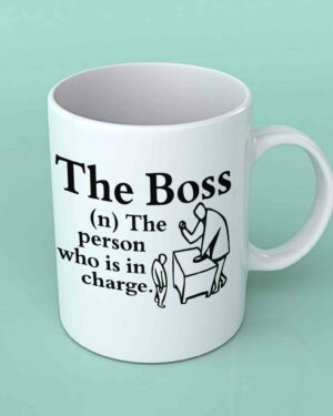 The boss the person who is in charge coffee mug