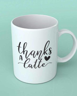 Thanks a Latte coffee mug