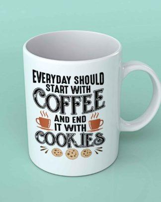 Everyday should start with coffee coffee mug