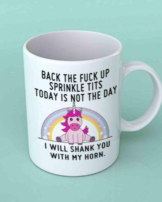 Back the fuck up sprinkle tits unicorn coffee mug