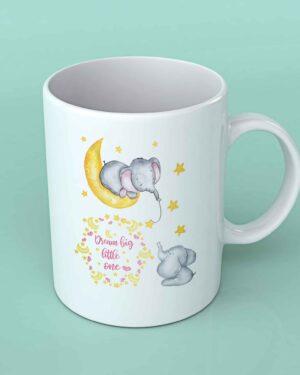 Dream big little one Elephant coffee mug
