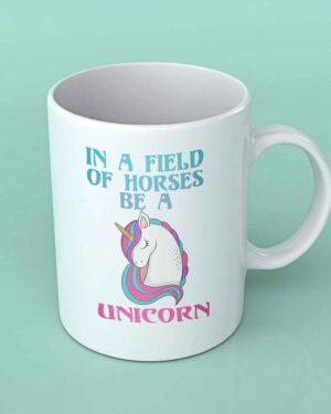 In a field of horses be a unicorn coffee mug