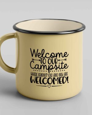 Welcome to our campsite enamel coffee mug