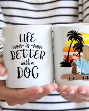 Life is better with a dog coffee mug