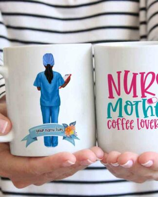 Nurse mother coffee lover coffee mug