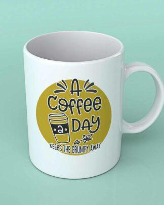 A coffee a day coffee mug