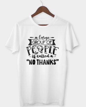 A large group of people is called T-shirt
