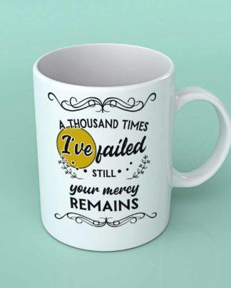 A thousand times I've failed coffee mug