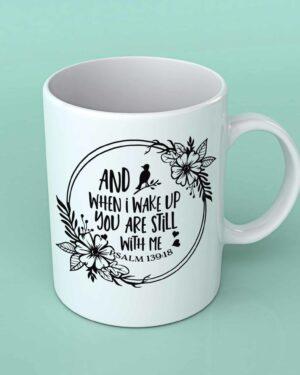 And when I wake up coffee mug