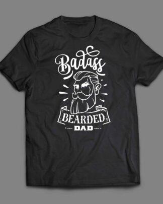 Badass Bearded Dad T-shirt
