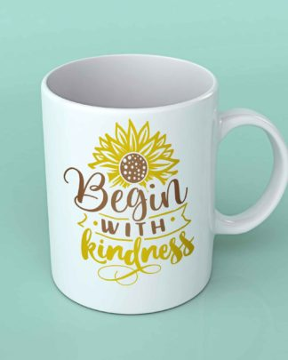 Begin with kindness sunflower coffee mug