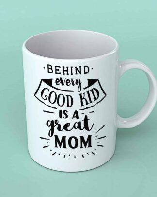 Behind every good kid coffee mug
