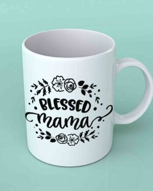 Blessed mama coffee mug