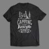 Camping is my favorite Sport T-shirt