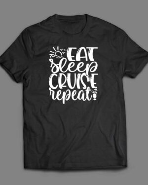 Eat Sleep Cruise Repeat T-shirt