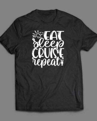 Eat Sleep Cruise Repeat T-shirt